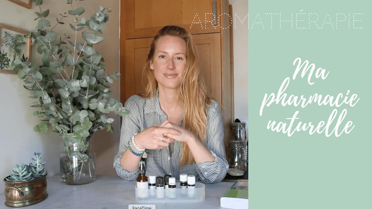 pharmacie naturelle avec l'aromathérapie