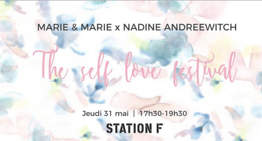 The self love festival station F