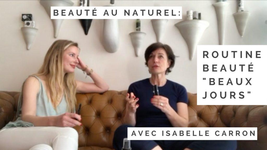 Isabelle Carron routine belle peau
